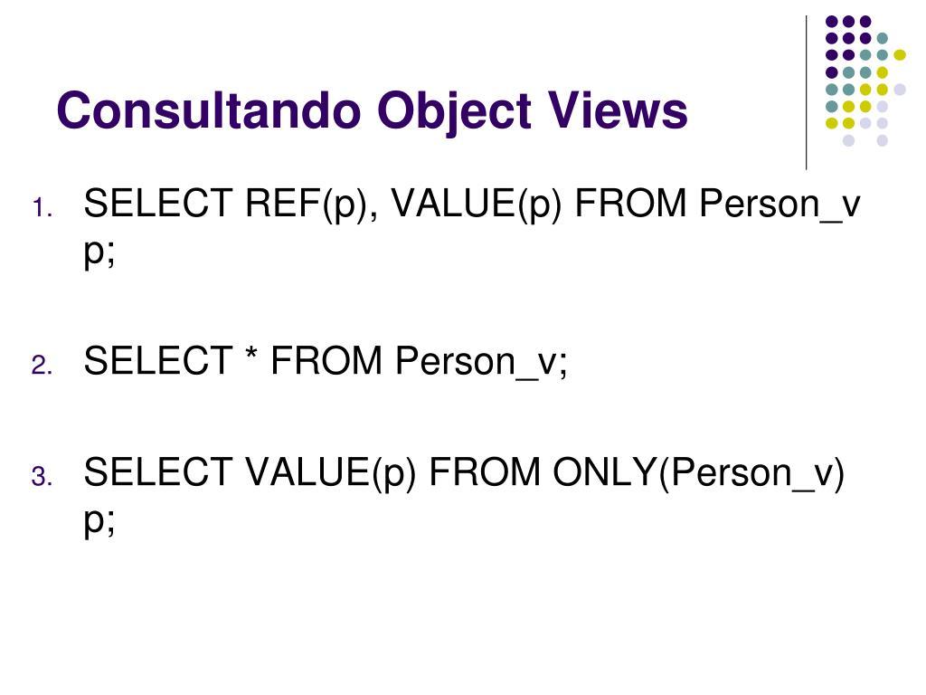 Consultando Object Views