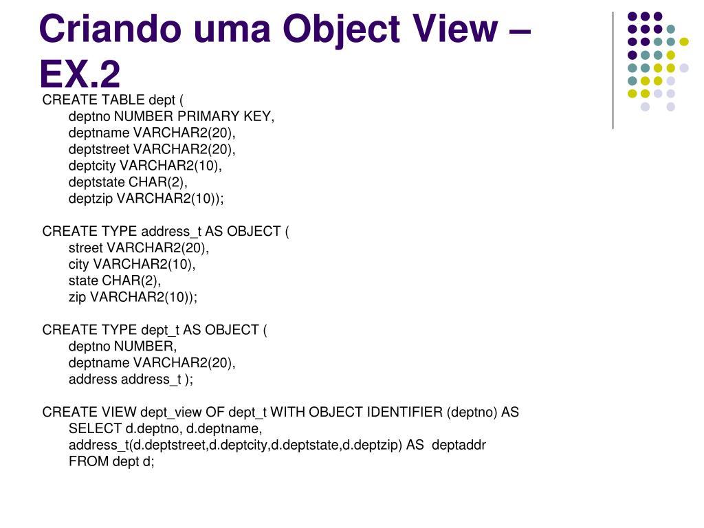 Criando uma Object View – EX.2