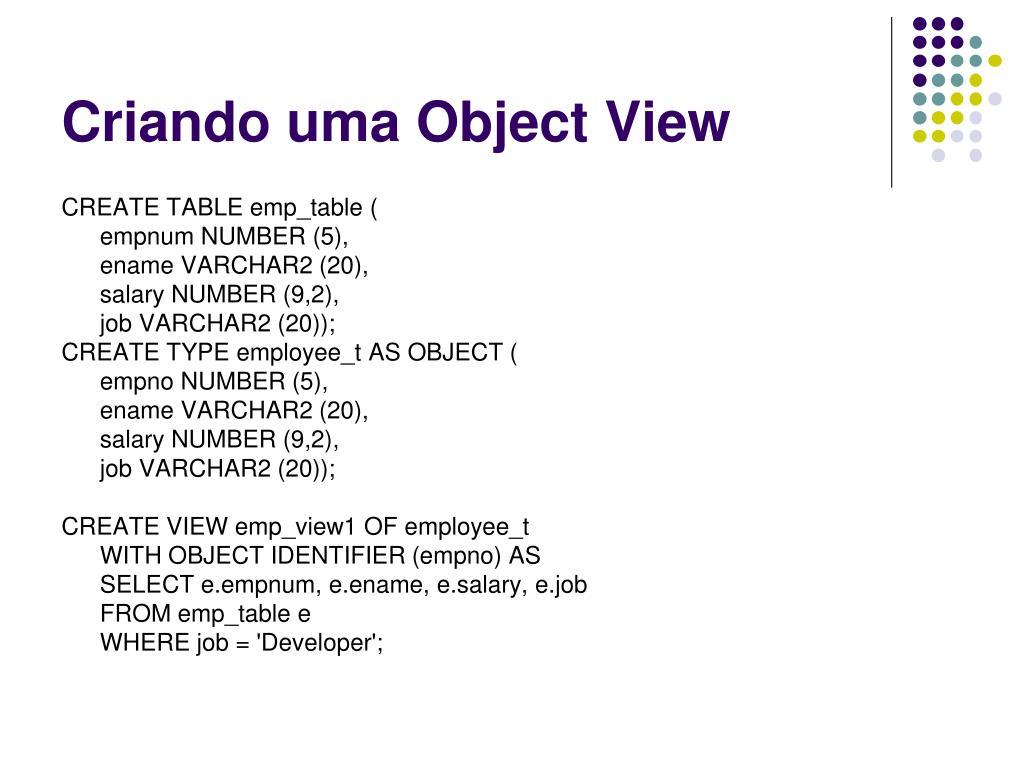 Criando uma Object View