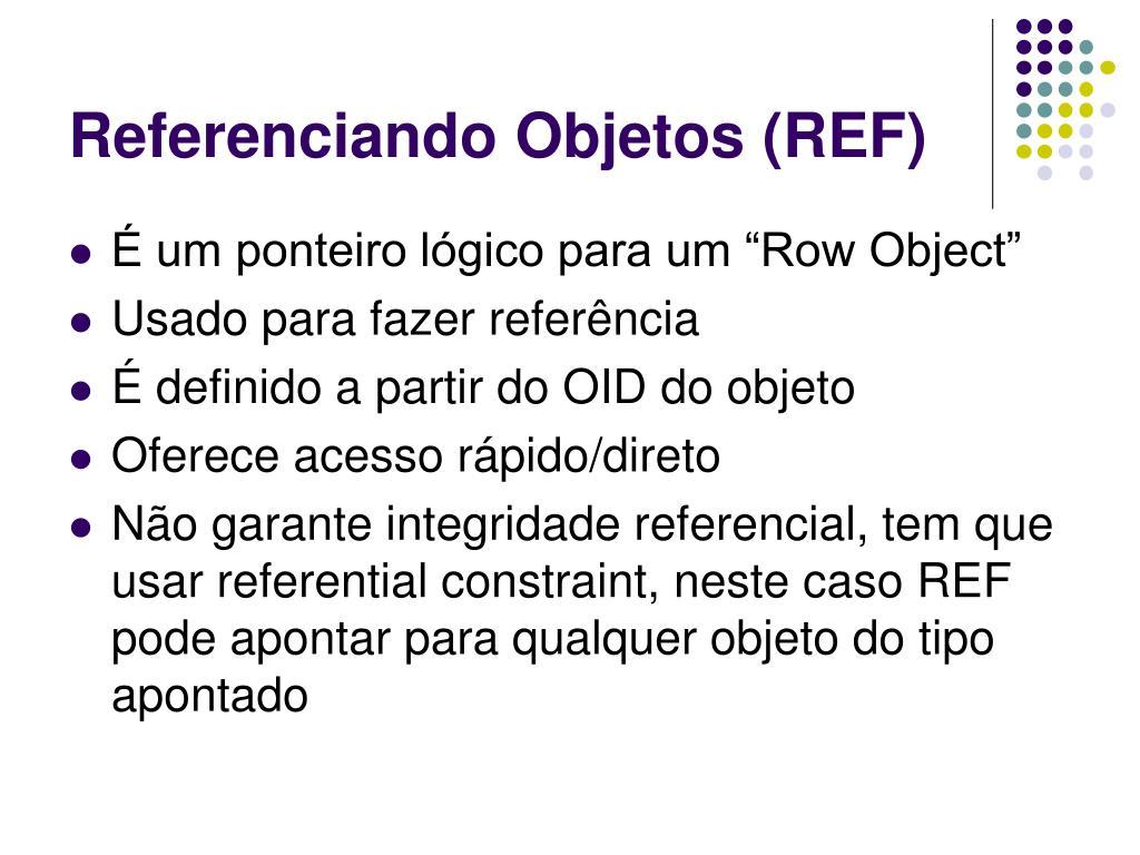 Referenciando Objetos (REF)