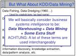 but what about kdd data mining