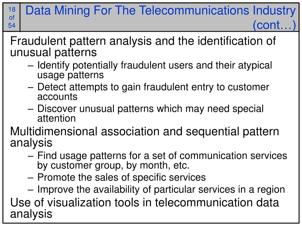 Data Mining For The Telecommunications Industry (cont…)