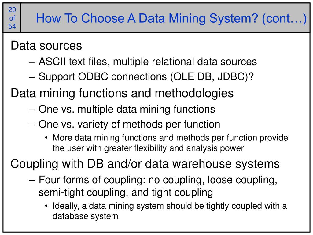 How To Choose A Data Mining System? (cont…)
