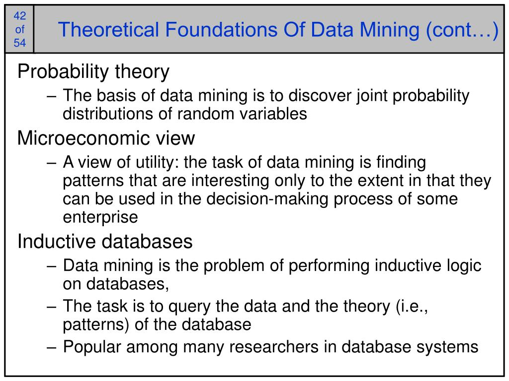 Theoretical Foundations Of Data Mining (cont…)