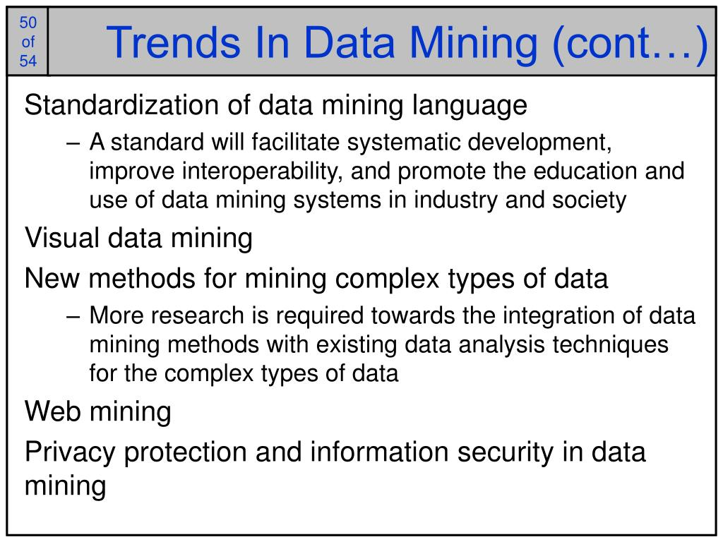 Trends In Data Mining (cont…)