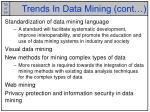 trends in data mining cont