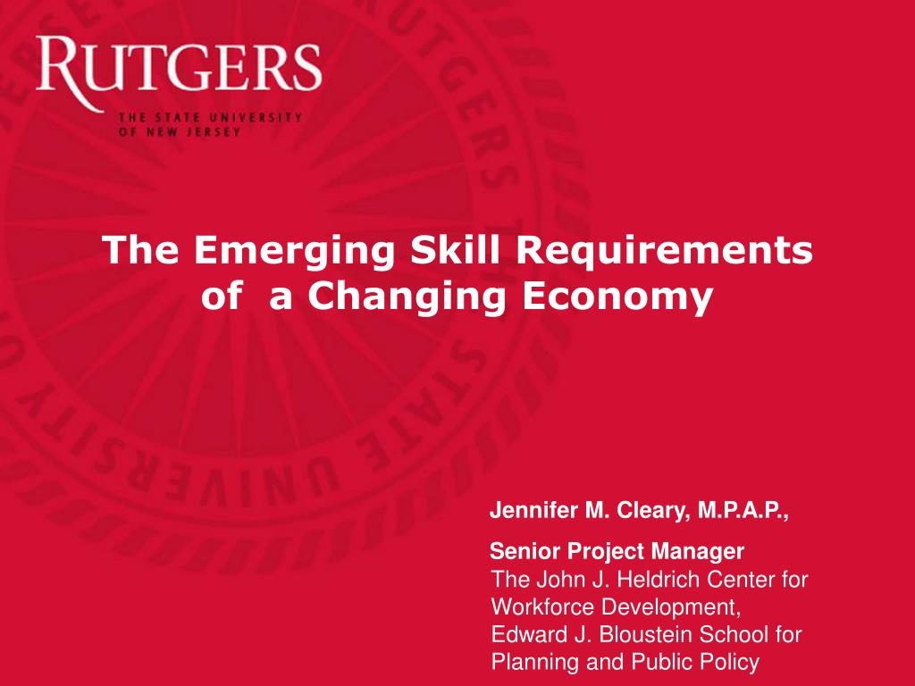 The Emerging Skill Requirements of  a Changing Economy
