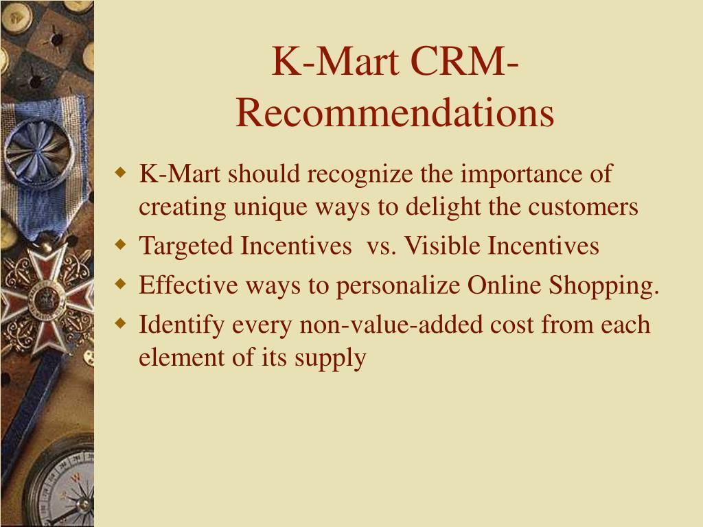 K-Mart CRM-Recommendations