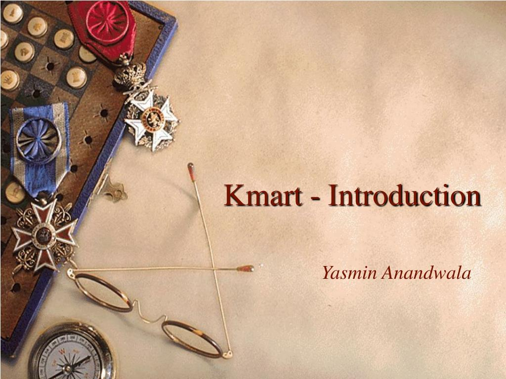 Kmart - Introduction