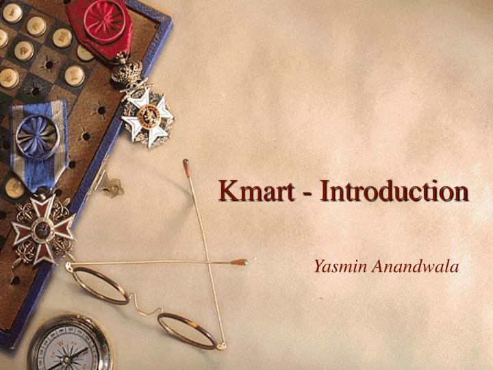 Kmart introduction