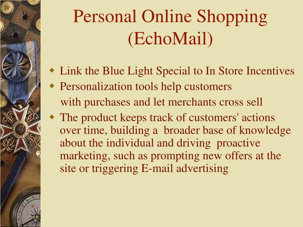 Personal Online Shopping (EchoMail)
