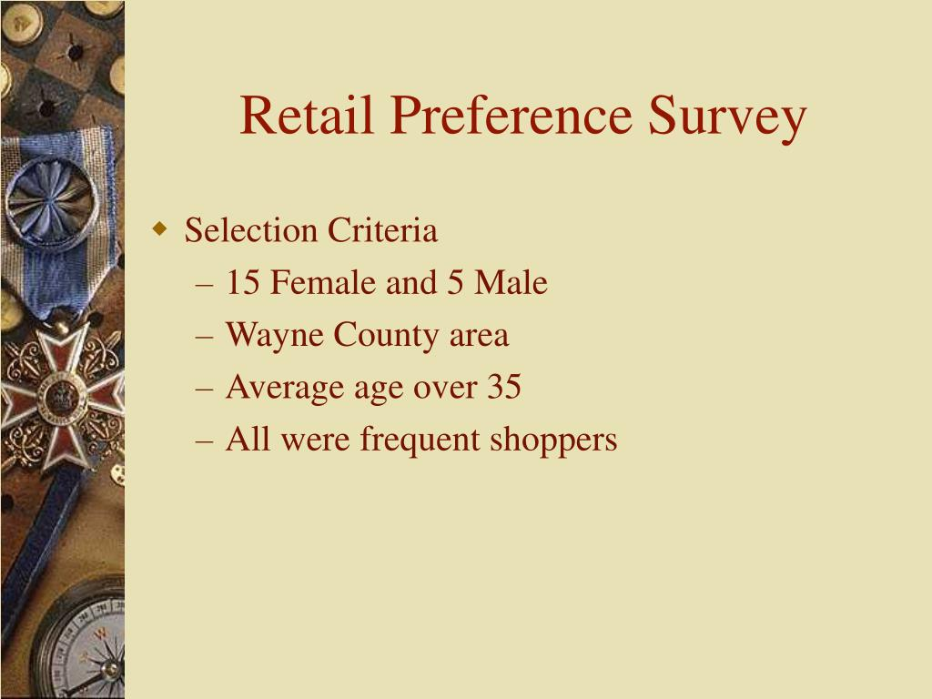 Retail Preference Survey