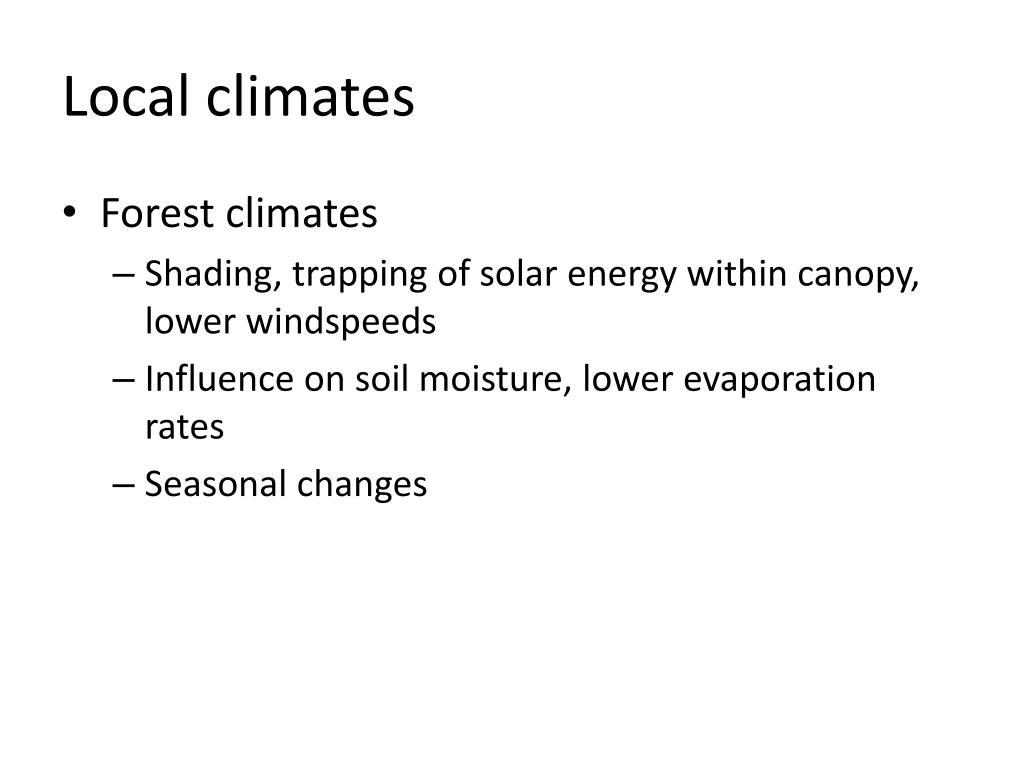 Local climates