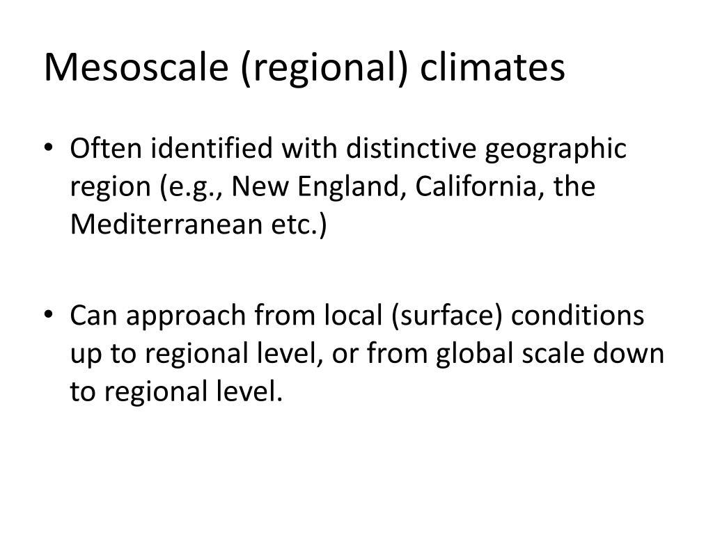 Mesoscale (regional) climates