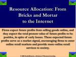 resource allocation from bricks and mortar to the internet12