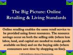 the big picture online retailing living standards