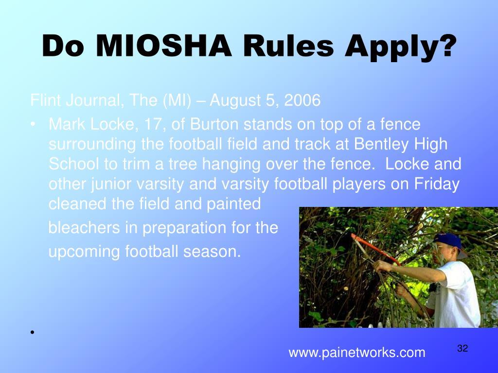 Do MIOSHA Rules Apply?