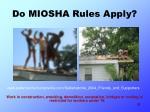 do miosha rules apply33