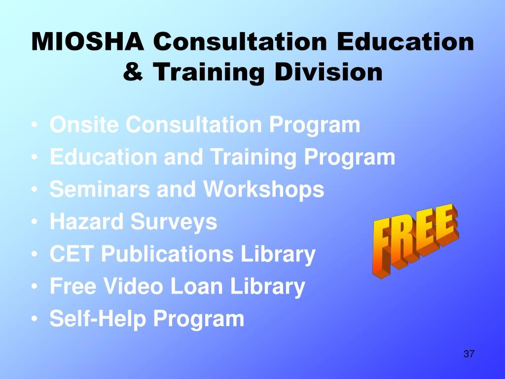 MIOSHA Consultation Education