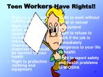 teen workers have rights