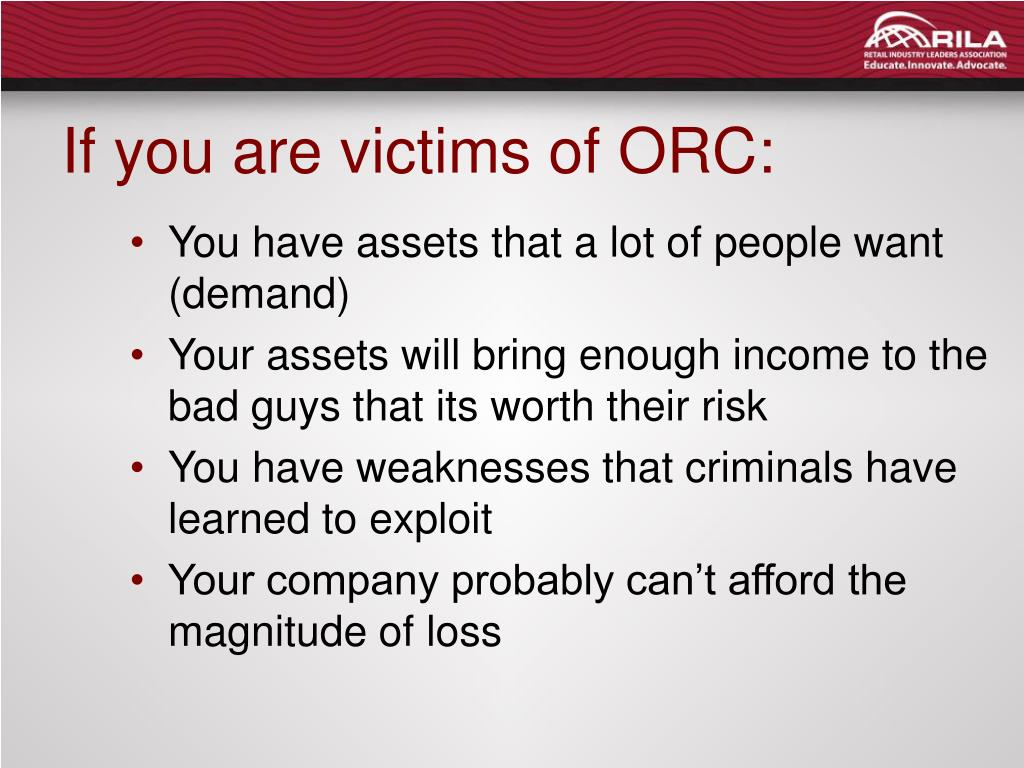 If you are victims of ORC: