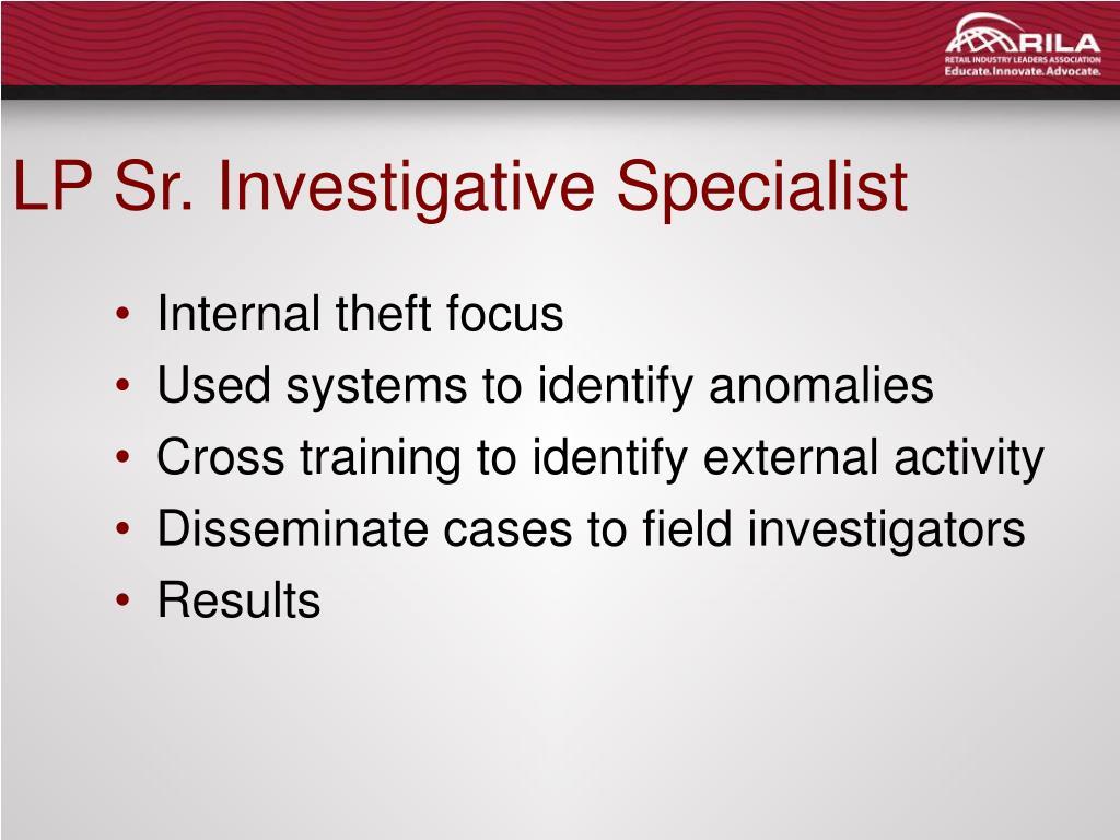 LP Sr. Investigative Specialist