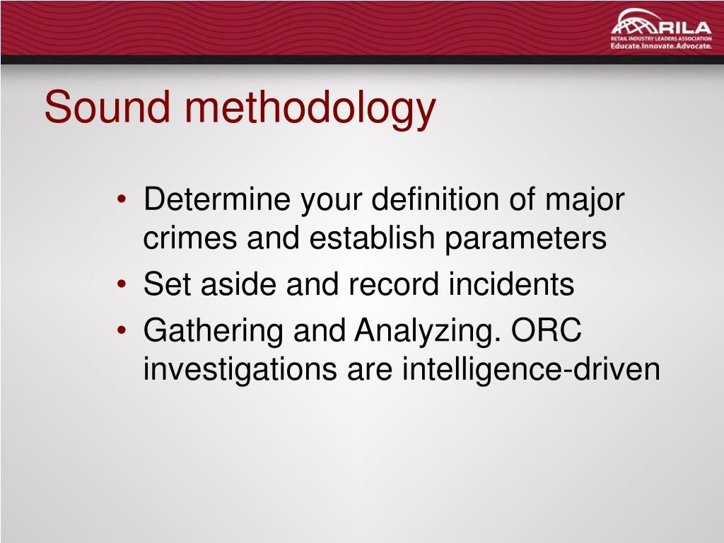 Sound methodology