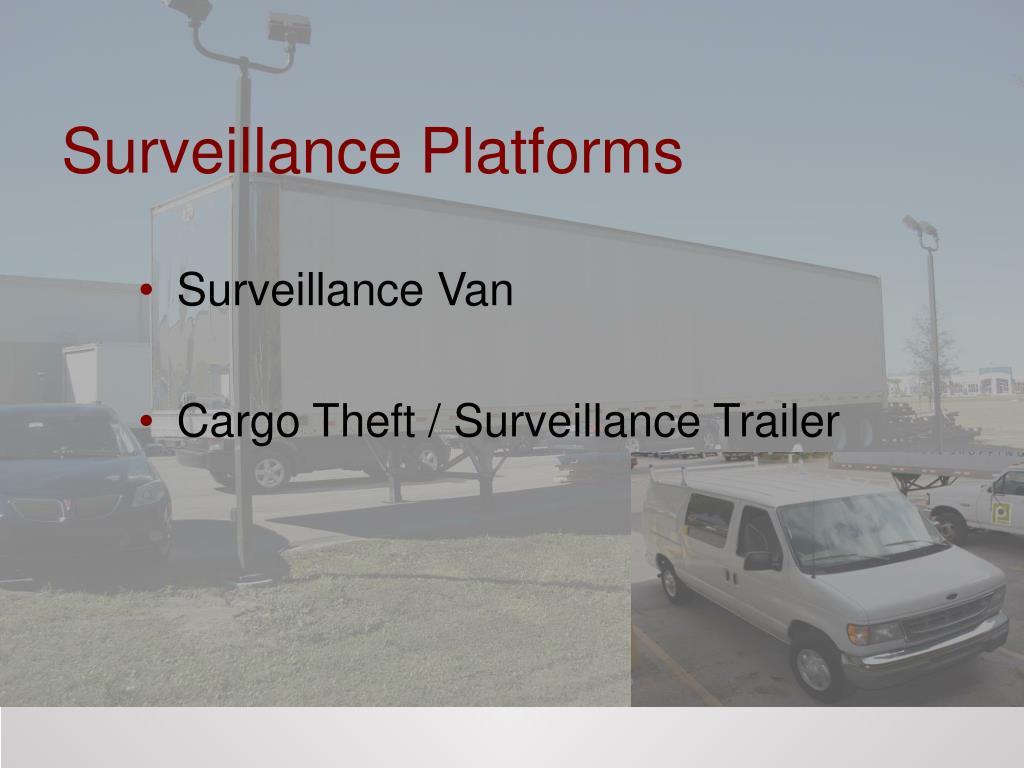 Surveillance Platforms
