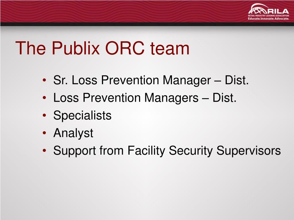 The Publix ORC team