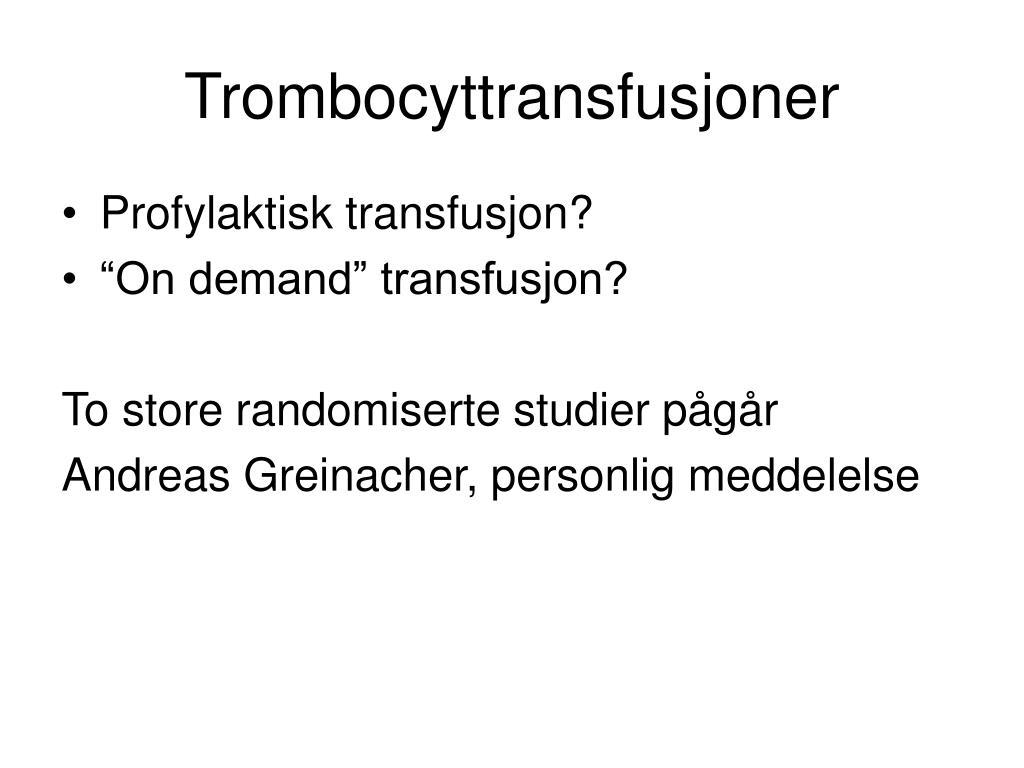 Trombocyttransfusjoner