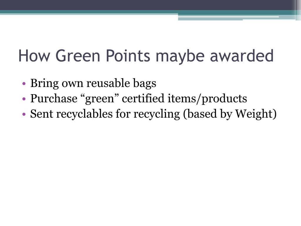 How Green Points maybe awarded