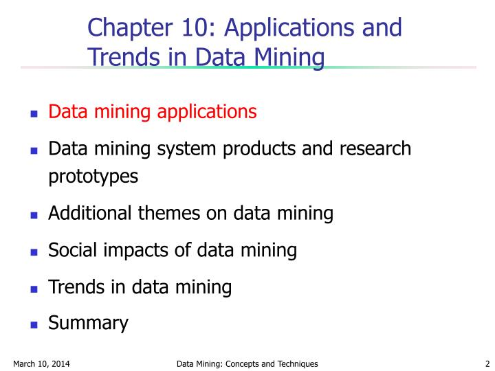 Chapter 10 applications and trends in data mining