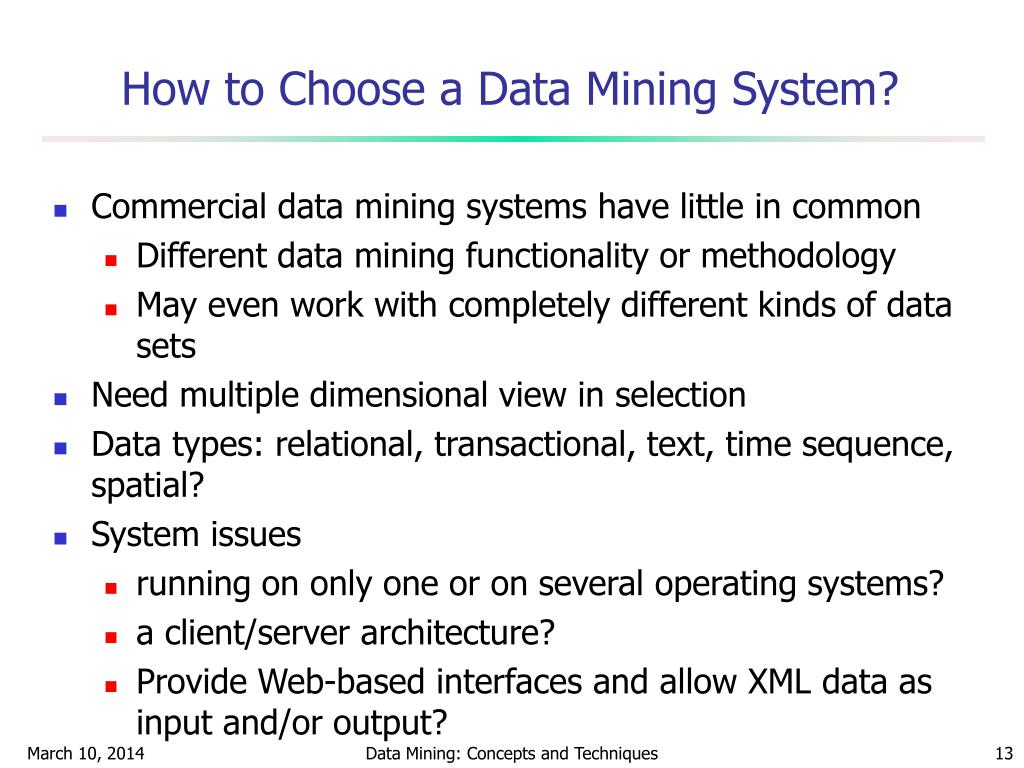 How to Choose a Data Mining System?