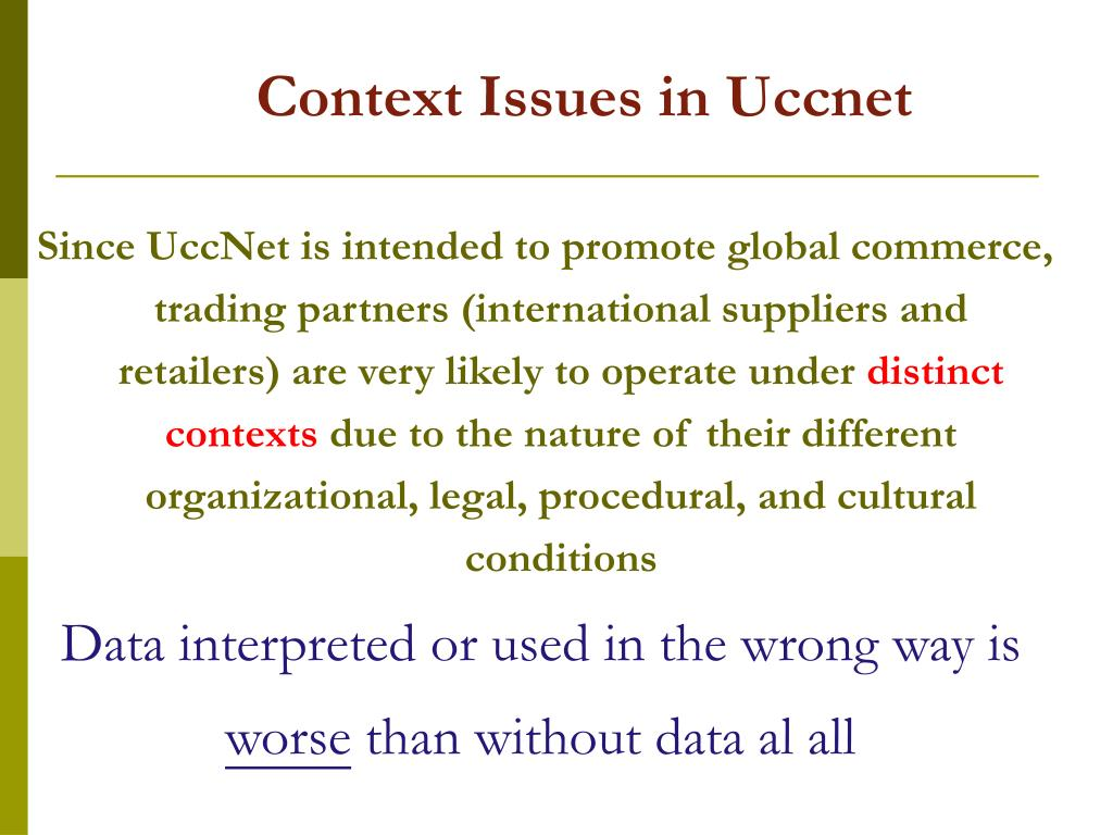 Context Issues in Uccnet
