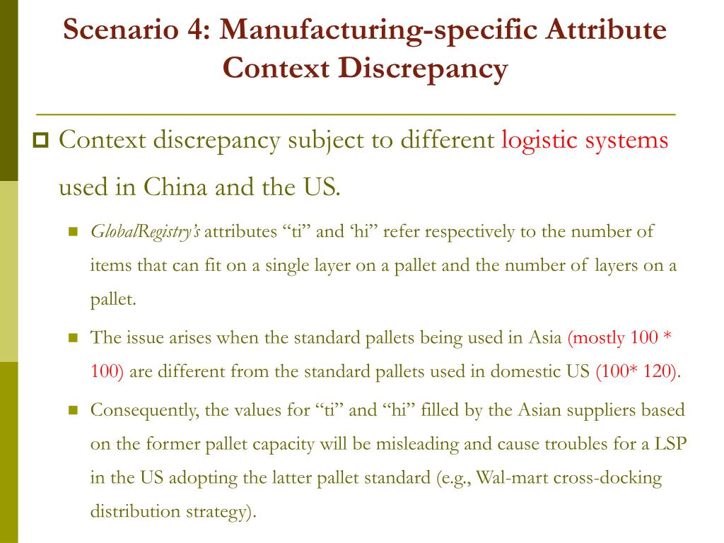 Scenario 4: Manufacturing-specific Attribute