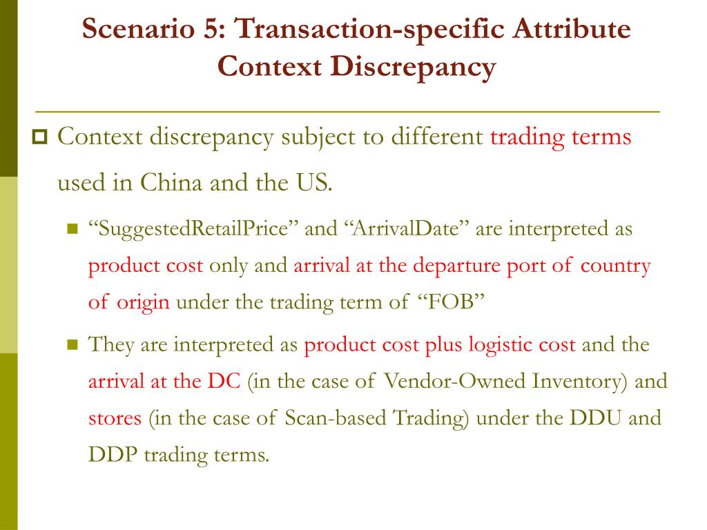 Scenario 5: Transaction-specific Attribute