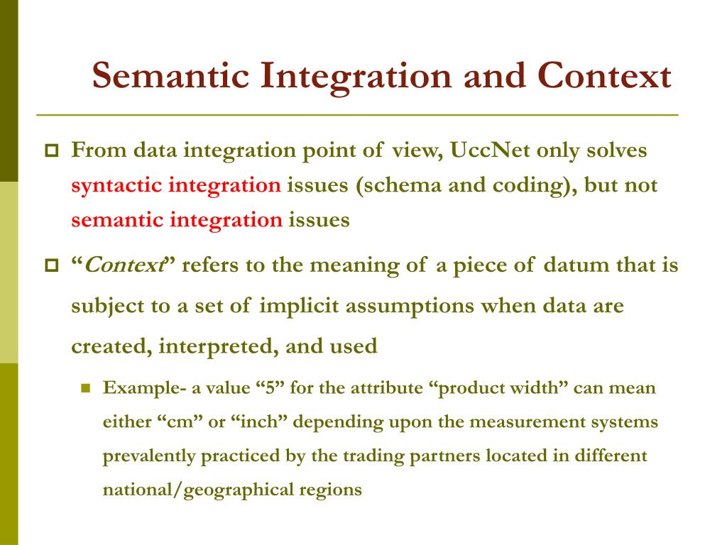 Semantic Integration and Context