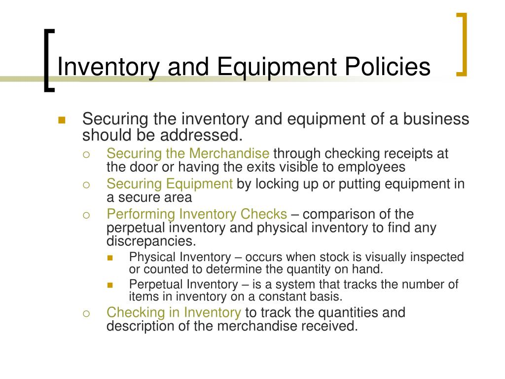 Inventory and Equipment Policies