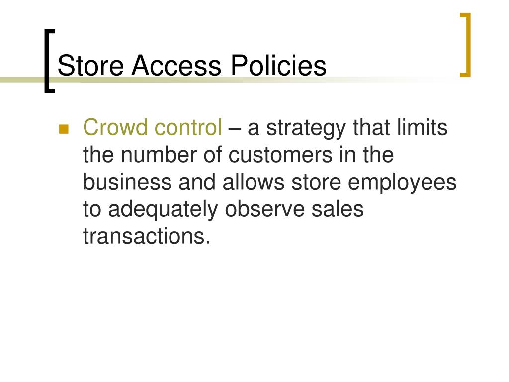 Store Access Policies