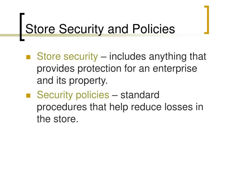 Store security and policies l.jpg