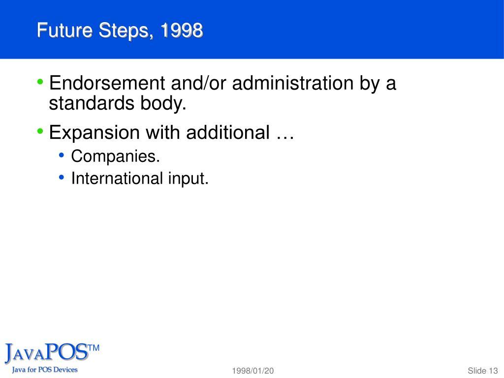 Future Steps, 1998