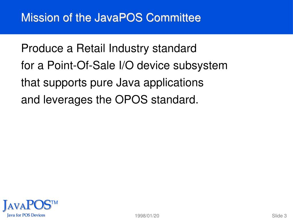 Mission of the JavaPOS Committee