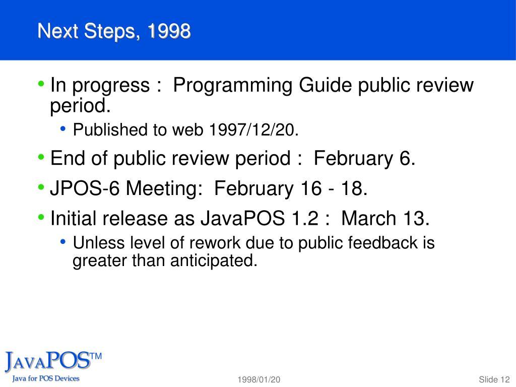 Next Steps, 1998