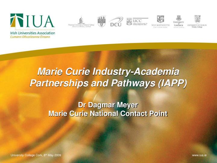 Marie Curie Industry-Academia Partnerships and Pathways (IAPP)