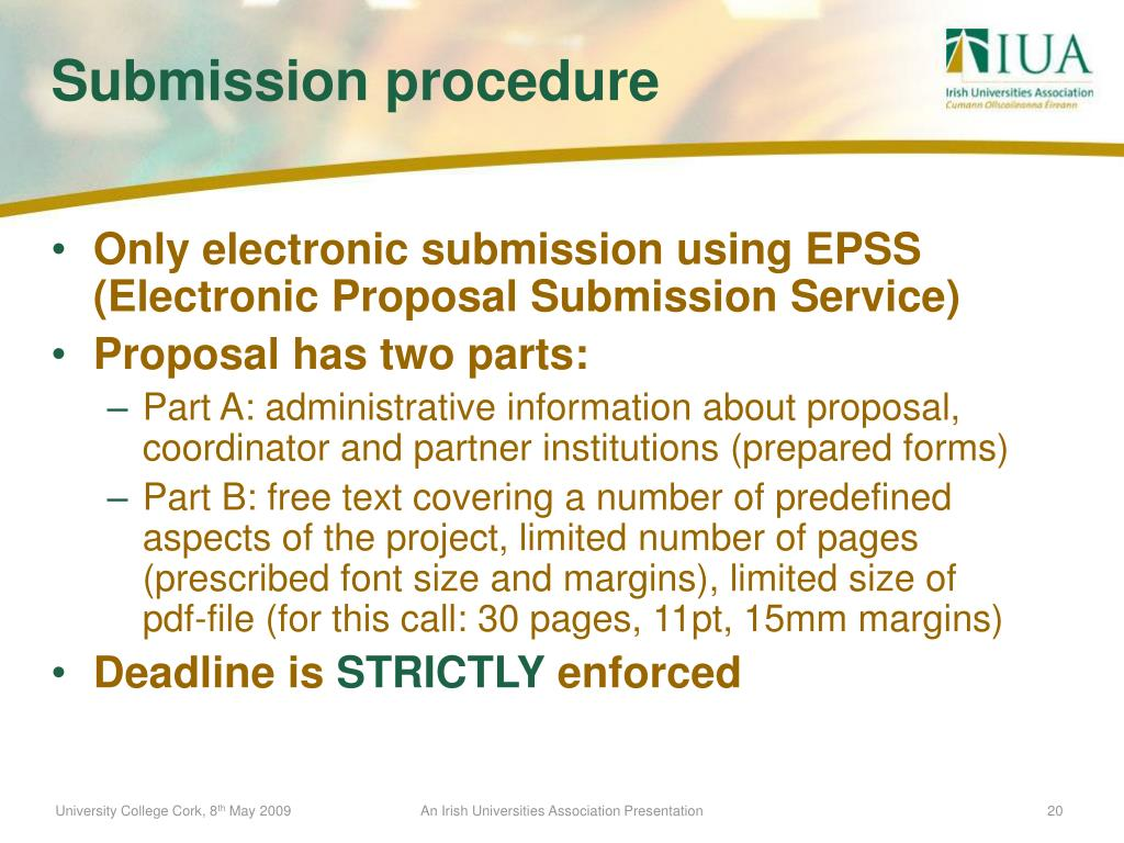 Only electronic submission using EPSS (Electronic Proposal Submission Service)