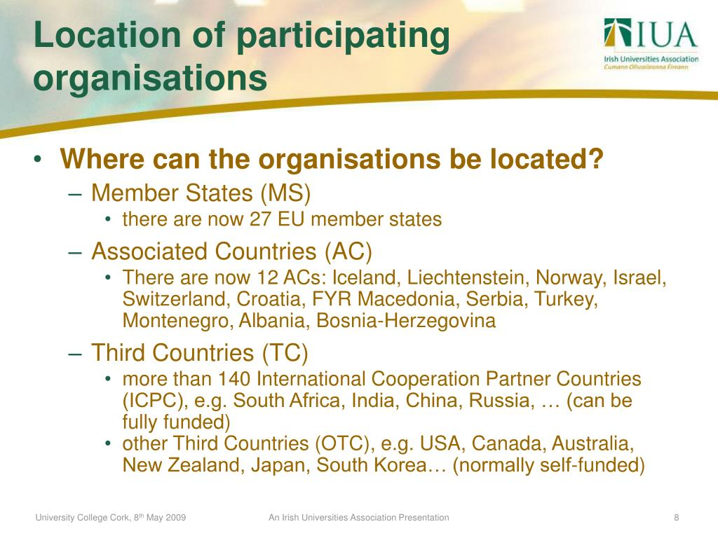 Where can the organisations be located?