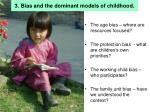 3 bias and the dominant models of childhood