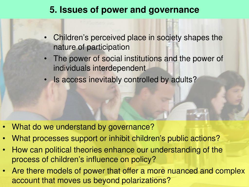 5. Issues of power and governance