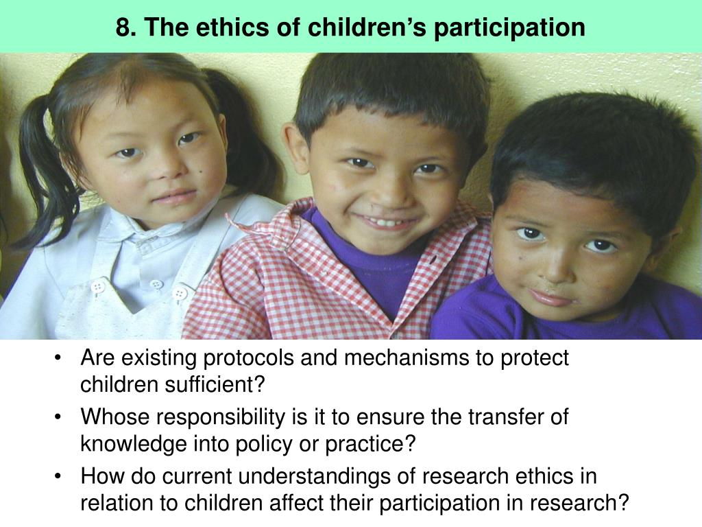 8. The ethics of children's participation