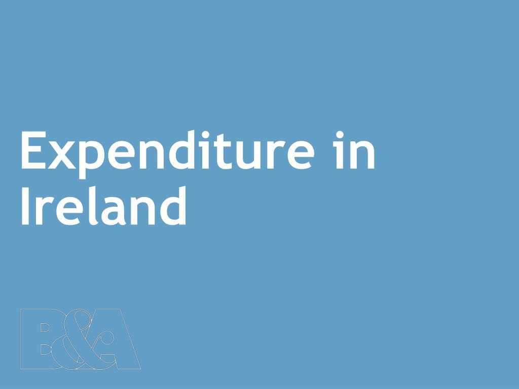 Expenditure in Ireland
